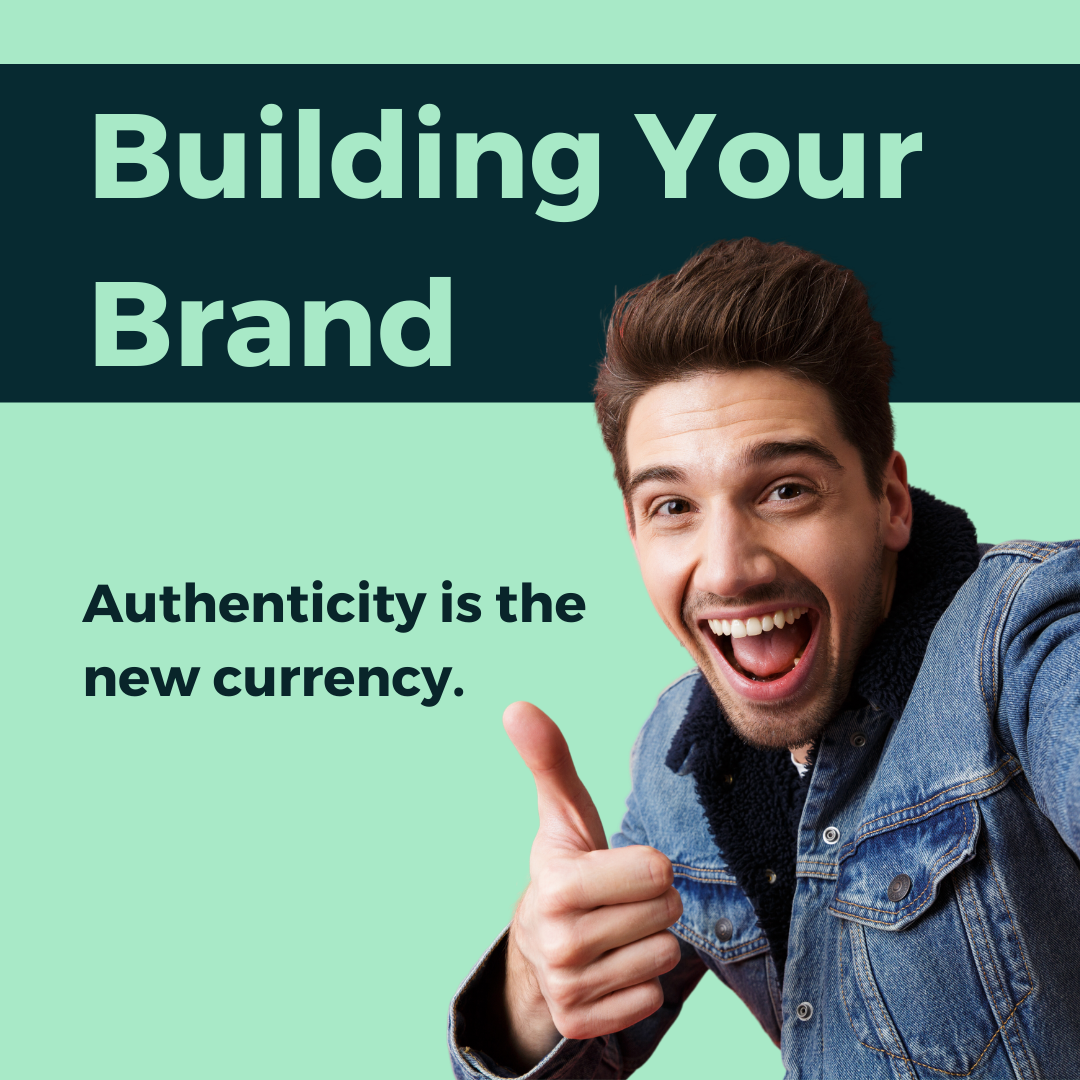 Authenticity is the new currency so it is imperative for businesses to build their brands with this in mind.
